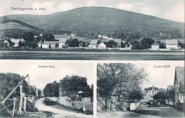 Darlingerode, 1912, mit Lückestift und Gassenberg