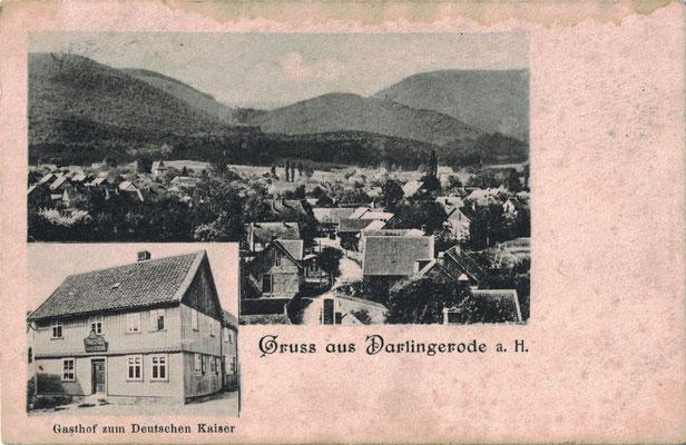 Darlingerode, um 1910, mit Gasthof zum Deutschen Kaiser