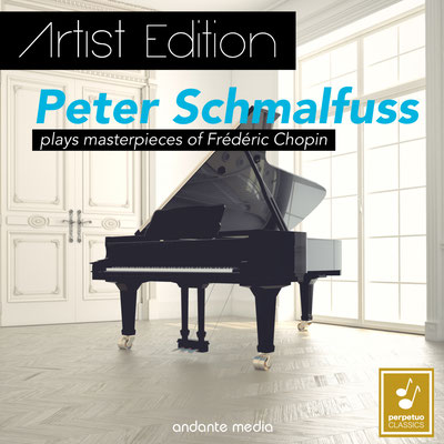 Artist Edition: Peter Schmalfuss plays masterpieces of Frédéric Chopin