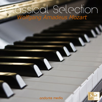 Classical Selection - Mozart: Rondo in A Minor, K. 511