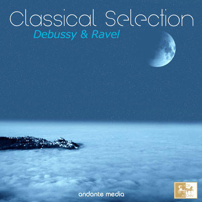 Classical Selection - Ravel & Debussy: Suite bergamesque, L. 75