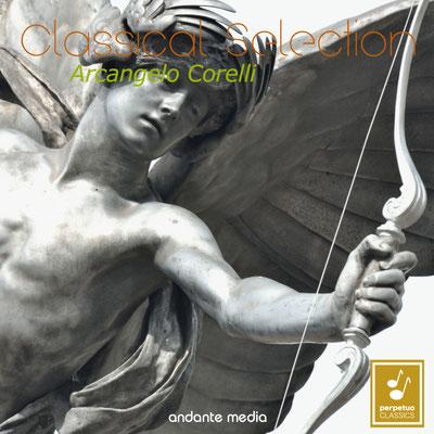 Classical Selection - Corelli: Concerti grossi, Op. 6 Nos. 1 - 5