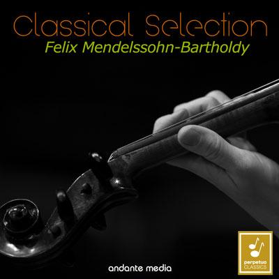 Classical Selection - Mendelssohn: String Symphonies Nos. 1, 2, 8 & 10