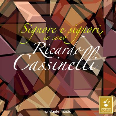 Signore e signori, io sono Ricardo Cassinelli