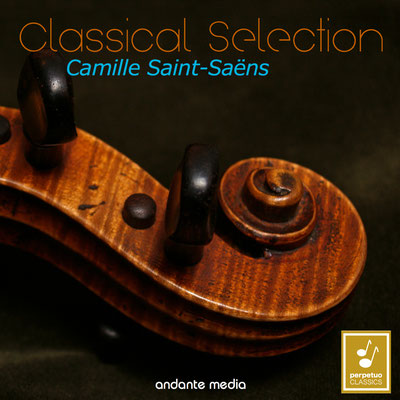 """Classical Selection - Saint-Saëns: """"Poème symphonique"""" & Cello Concerto No. 2"""