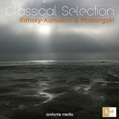 Classical Selection - Rimsky-Korsakov & Mussorgski: Scheherazade, Op. 35 & Pictures at an Exhibition