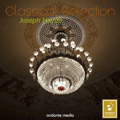 """Classical Selection - Haydn: """"Fire Symphony"""" & """"The Miracle"""" Symphony"""