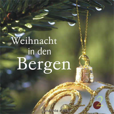 Weihnacht in den Bergen, Vol. 2