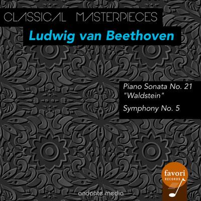 "Classical Masterpieces - Ludwig van Beethoven: Piano Sonata ""Waldstein"" & Symphony No. 5"