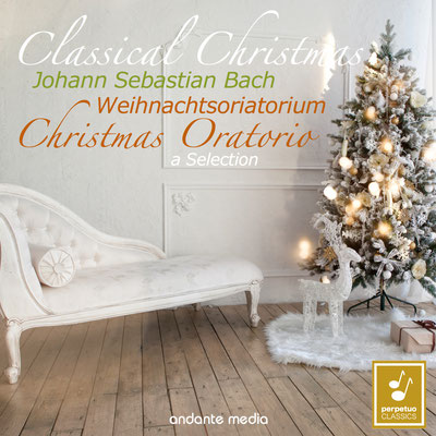 Classical Selection - Bach: Christmas Oratorio