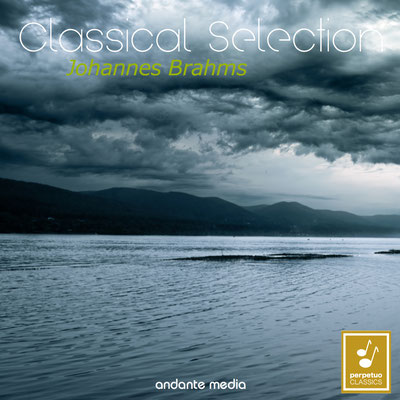 Classical Selection - Brahms: Symphony No. 1 & Sonata No. 1