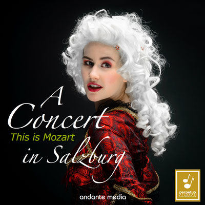 This is Mozart - A Concert in Salzburg