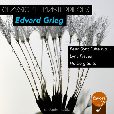 Classical Masterpieces - Edvard Grieg: Peer Gynt Suite No. 1 & Holberg Suite
