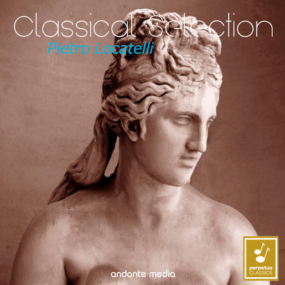 Classical Selection - Locatelli: Concerti grossi & L'arte del Violino