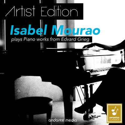 Artist Edition: Isabel Mourao plays Piano works of Edvard Grieg