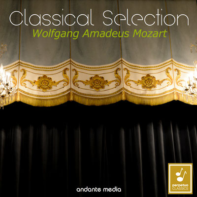 """Classical Selection - Mozart: Symphonies Nos. 1, 4, 5, 6 & """"Old Lambach"""""""