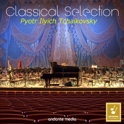 Classical Selection - Tchaikovsky: Piano Concerto No. 3 & 6 Pieces on a Single Theme