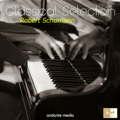 Classical Selection - Schumann: Kinderszenen