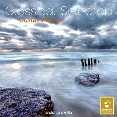 Classical Selection - Mahler: Symphony No. 1 & The Song of the Earth