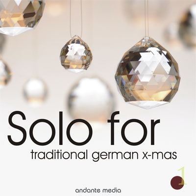 Solo for Traditional German x-mas, Vol. 1