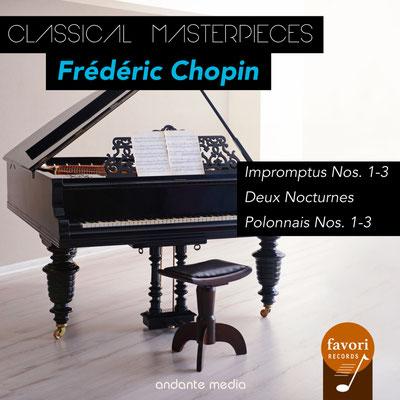 Classical Masterpieces - Frédéric Chopin: Impromptus Nos. 1-3 & Polonnais Nos. 1-3