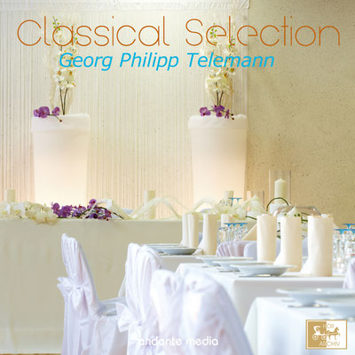 Classical Selection, Telemann: Table Music Suite No. 1 & No. 2