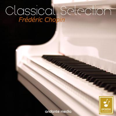 Classical Selection - Chopin: Piano Concerto No. 2 & Sonata No. 3