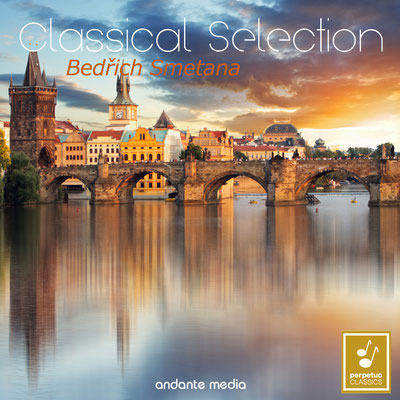 Classical Selection - Smetana: Orchestral Works from My Country & The Bartered Bride