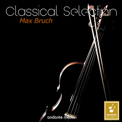 Classical Selection - Bruch: Violin Concerto No. 1 & Concerto for 2 Pianos and Orchestra