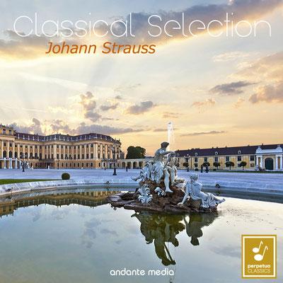 Classical Selection - Johann Strauss II: Waltzes from Vienna