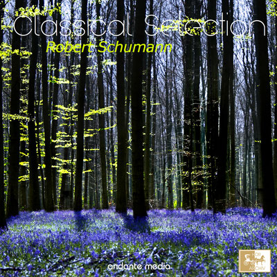 Classical Selection - Schumann: Symphony No. 1, Op. 38