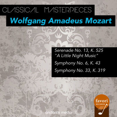 "Classical Masterpieces - Wolfgang Amadeus Mozart with ""A Little Night Music"""