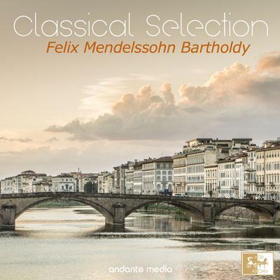 "Classical Selection, Mendelssohn: ""Italian"" Symphony"