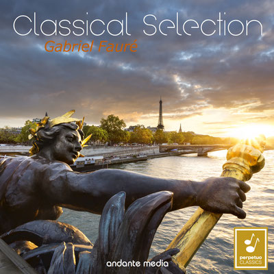 Classical Selection - Fauré: Fantaisie, Op. 111