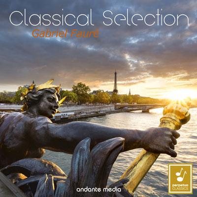 Classical Selection - Fauré: Fantaisie, Op. 111