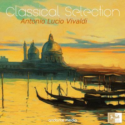 Classical Selection - Vivaldi: Musici di Venezia