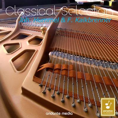 Classical Selection - Hummel & Kalkbrenner: Piano Concertos
