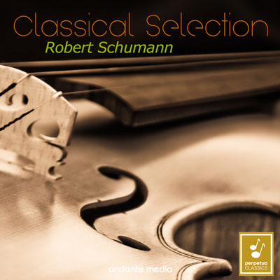 Classical Selection - Schumann: Violin Concerto, WoO 23 & Cello Concerto, Op. 129