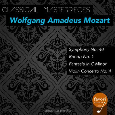 Classical Masterpieces - Wolfgang Amadeus Mozart: Symphony No. 40 & Violin Concerto No. 4
