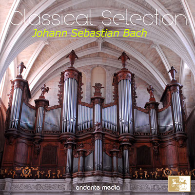 Classical Selection - Bach: Organ Works