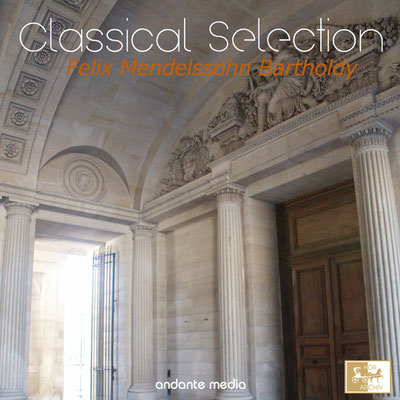 Classical Selection, Mendelssohn: Piano Concerto No. 1
