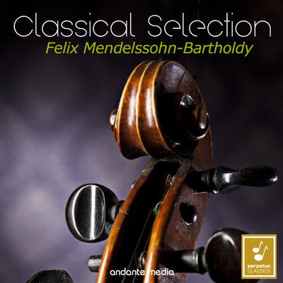 Classical Selection - Mendelssohn: Piano Quartets Nos. 1 & 2