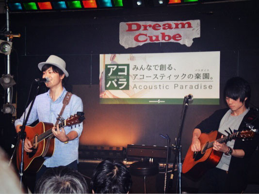 2015.5.24.sun. 栄 Live Bar Dream Cube 『Acoustic Paradise 2015 中部エリアファイナル』