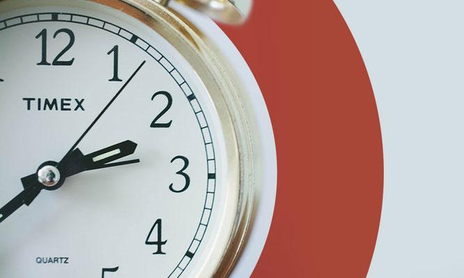 Zeit ist wichtig!
