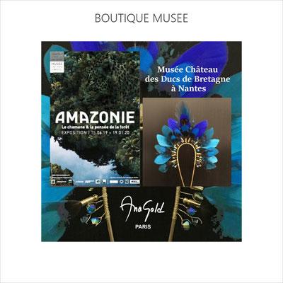 AnaGold  est sélectionnée par la boutique du musée des ducs de Bretagne à Nantes pour l'exposition Amazonie