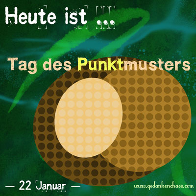 Tag des Punktmusters