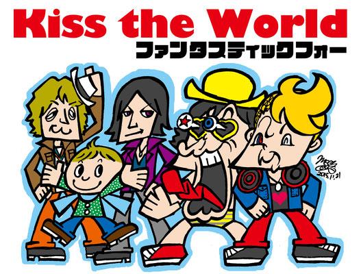 KISS THE WoRLD007/ファンタスティックフォーツアー記念イラスト