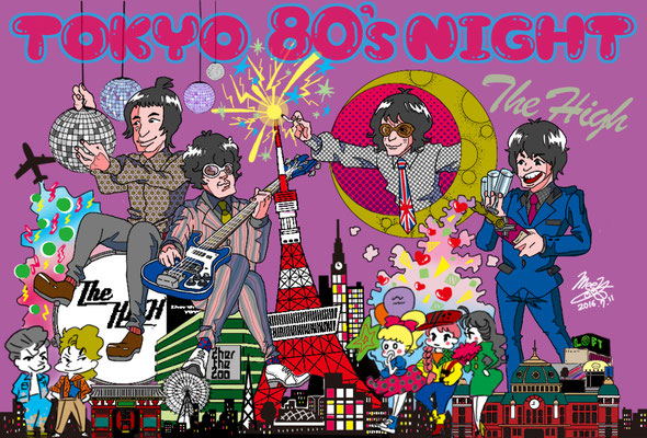 The HIGH/TOKYO 80's night完成版