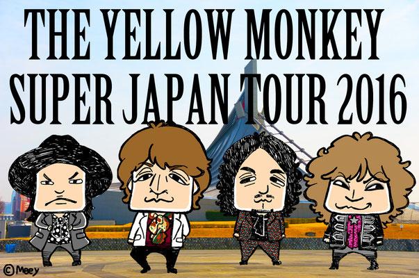The YELLOW MONKEY/ SUPER JAPAN TOUR2016スタート!!