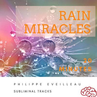 Rain miracles